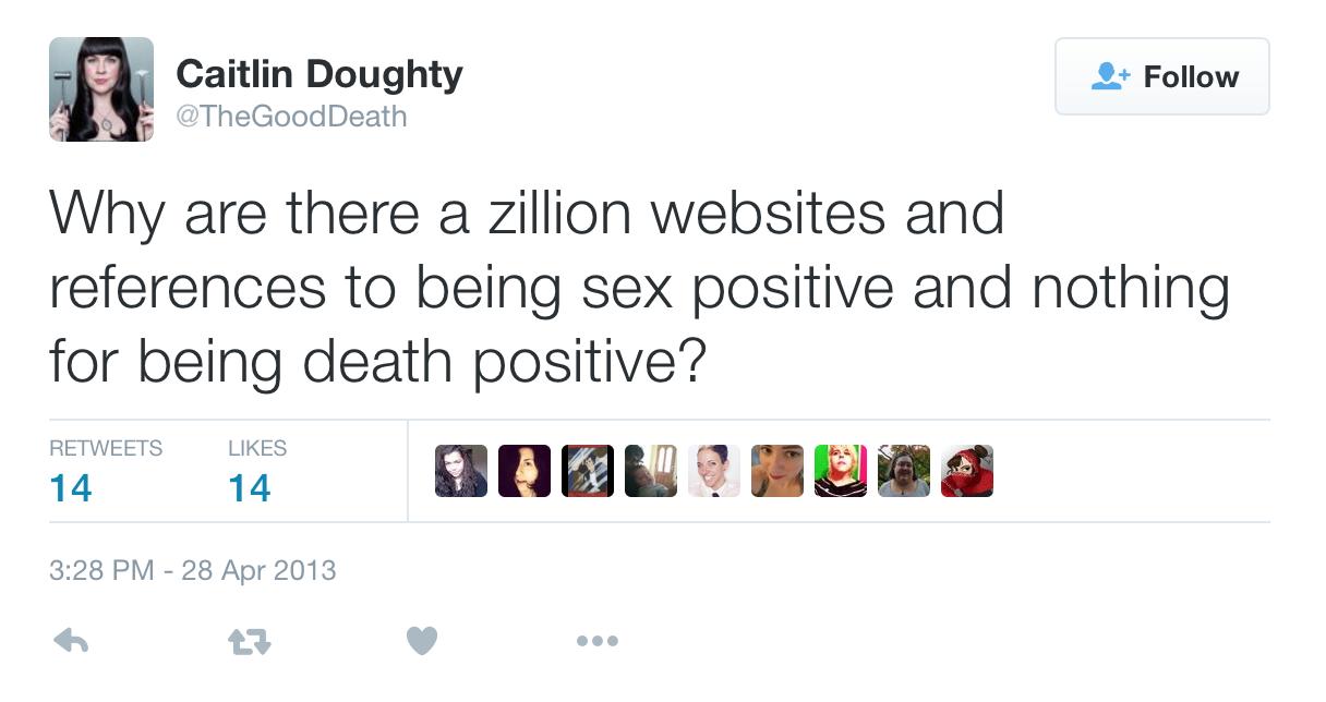 Caitlin Doughty tweet from April 2013: