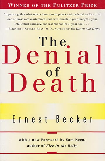 Book cover of The Denial of Death by Ernest Becker